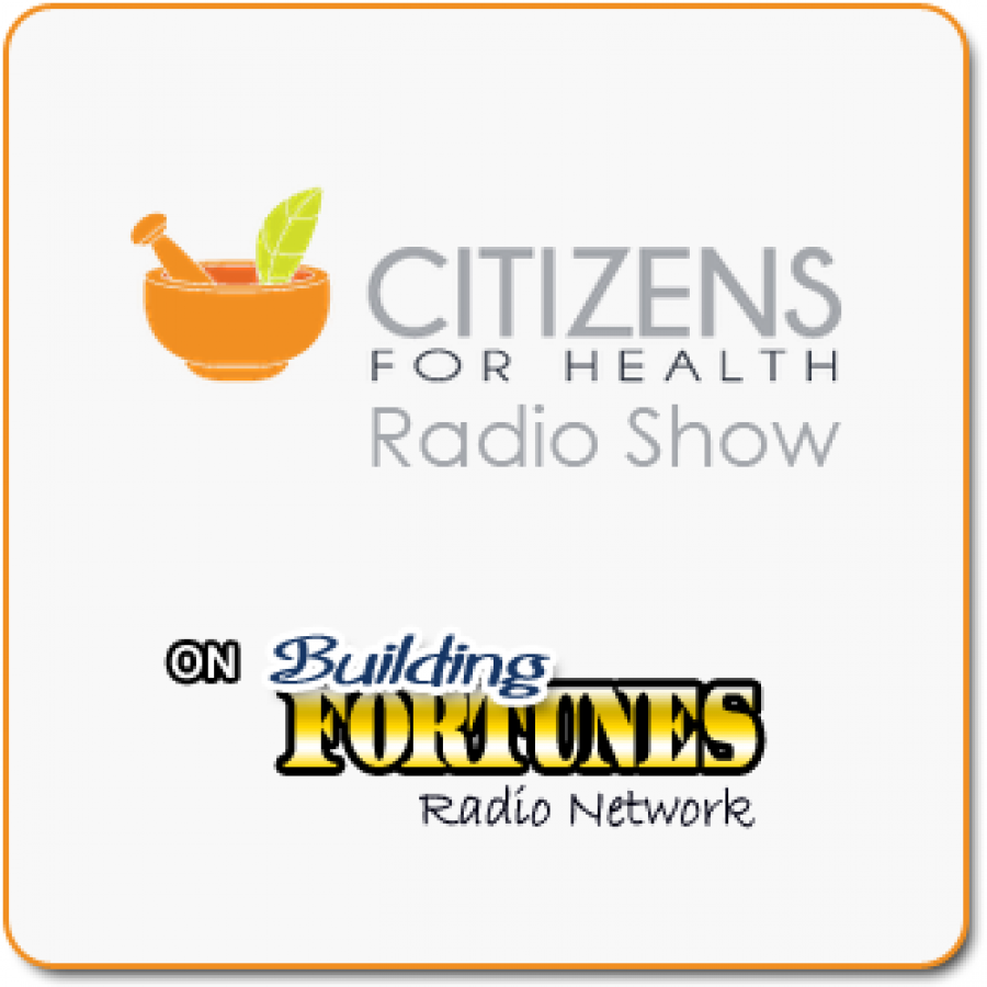Citizens for Health Attorney Jim Turner on Building Fortunes radio with Peter Mingils offer General